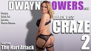 Black Ass Craze 2 - Starring The Hart Attack